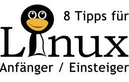 8 Tipps für Linux Einsteiger / Anfänger